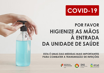COVID-19 Desinfete as mãos à entrada da Unidade de Saúde