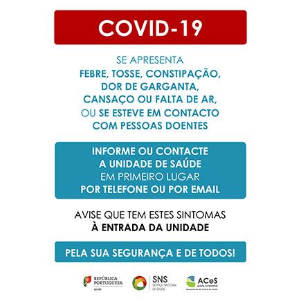 COVID-19 Na Unidade de Saúde avise à entrada se tem sintomas