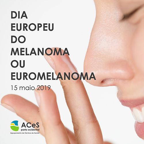 Dia Europeu do Melanoma ou Euromelanoma 2019