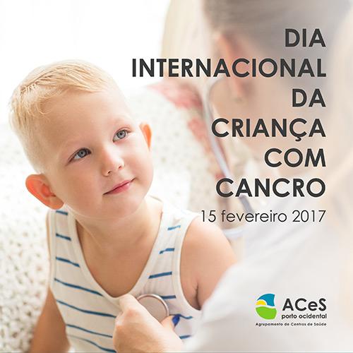 Dia Internacional da Criança com Cancro 2017