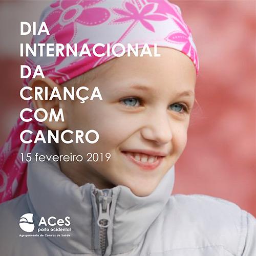 Dia Internacional da Criança com Cancro 2019