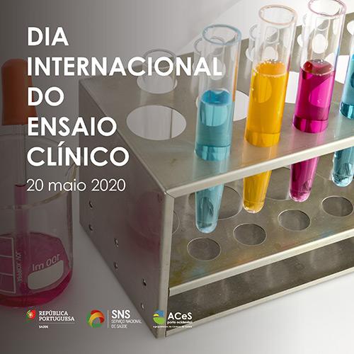 Dia Internacional do Ensaio Clínico 2020