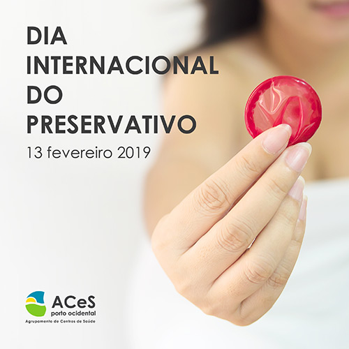 Dia Internacional do Preservativo 2019