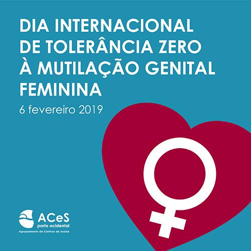 Dia Internacional de Tolerância Zero à Mutilação Genital Feminina 2019