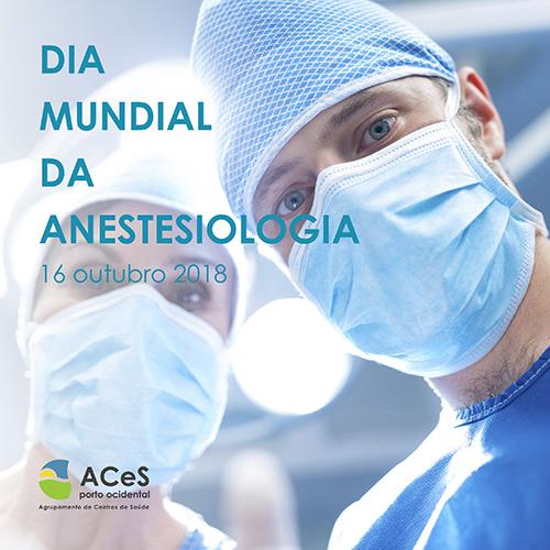 Dia Mundial da Anestesiologia 2018