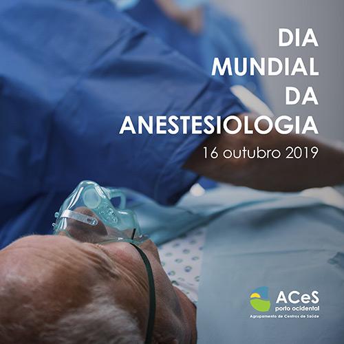 Dia Mundial da Anestesiologia 2019