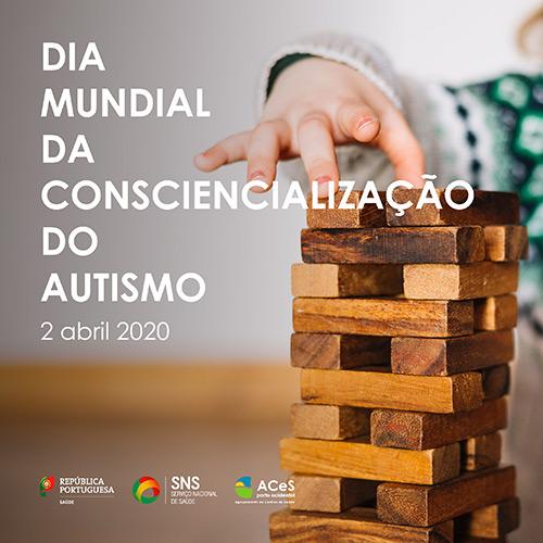 Dia Mundial da Consciencialização do Autismo 2020