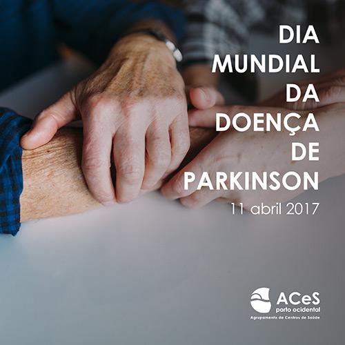 Dia Mundial da Doença de Parkinson 2017
