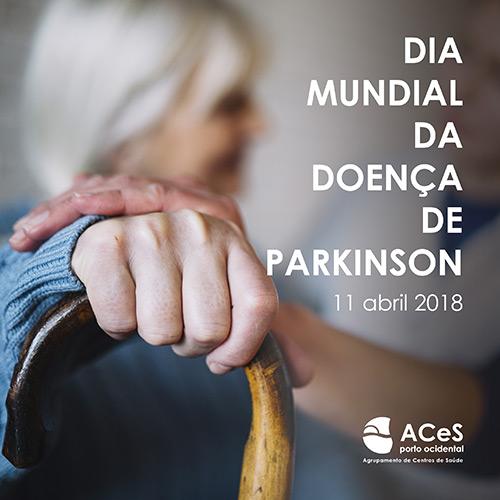 Dia Mundial da Doença de Parkinson 2018