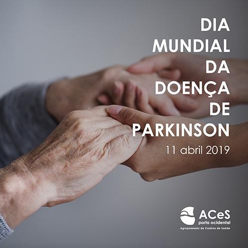 Dia Mundial da Doença de Parkinson 2019