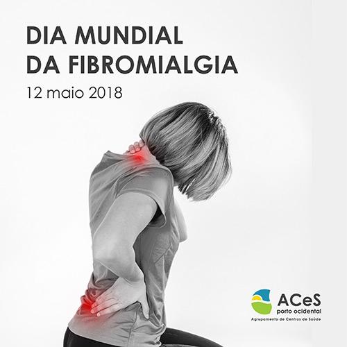 Dia Mundial da Fibromialgia 2018