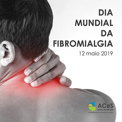Dia Mundial da Fibromialgia 2019