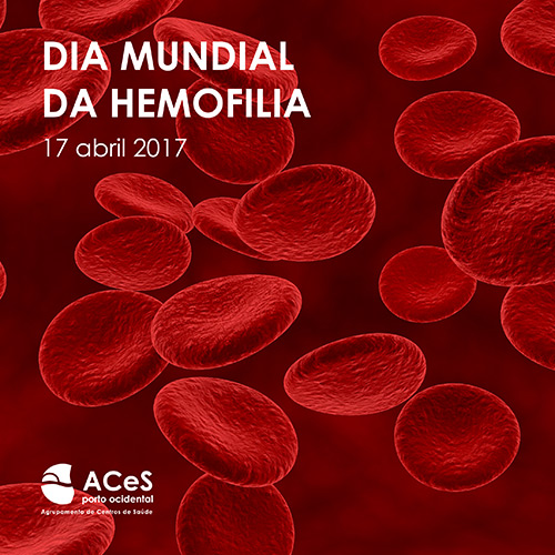 Dia Mundial da Hemofilia 2017