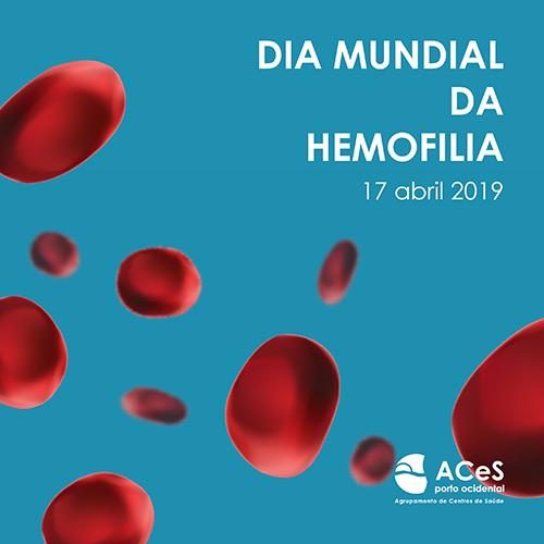 Dia Mundial da Hemofilia 2019