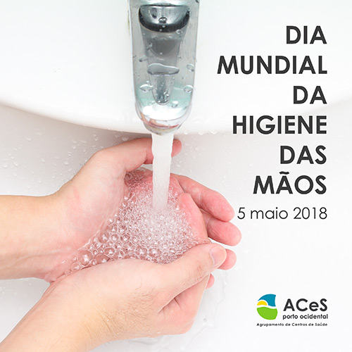 Dia Mundial da Higiene das Mãos 2018