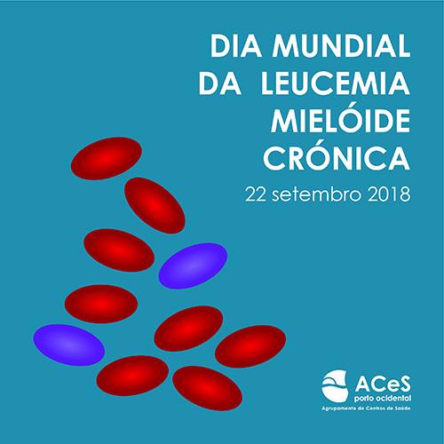 Dia Mundial da Leucemia Mielóide Crónica 2018