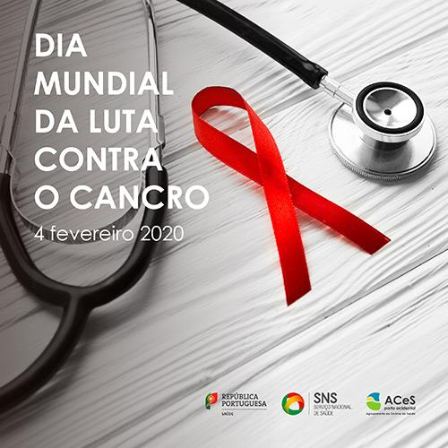 Dia Mundial da Luta Contra o Cancro 2020