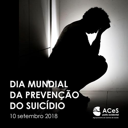 Dia Mundial da Prevenção do Suicídio 2018