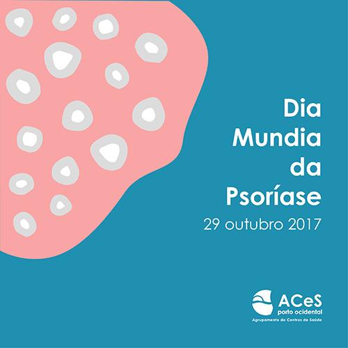 Dia Mundial da Psoríase 2017