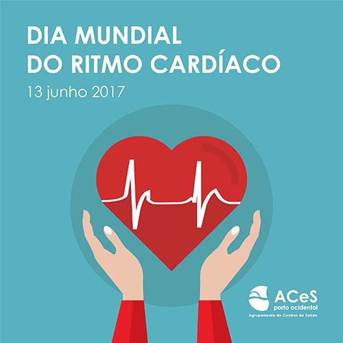 Dia Mundial do Ritmo Cardíaco 2017