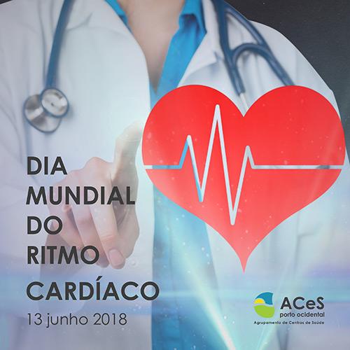 Dia Mundial do Ritmo Cardíaco 2018