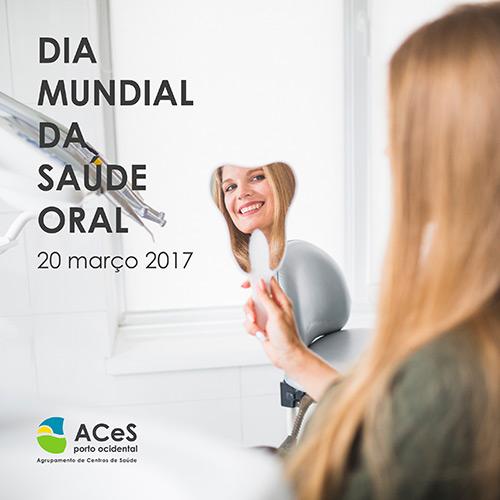 Dia Mundial da Saúde Oral 2017