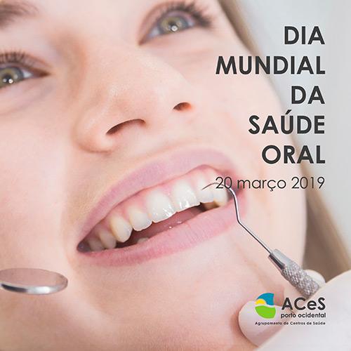 Dia Mundial da Saúde Oral 2019