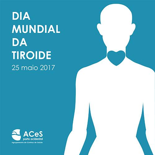 Dia Mundial da Tiroide 2017