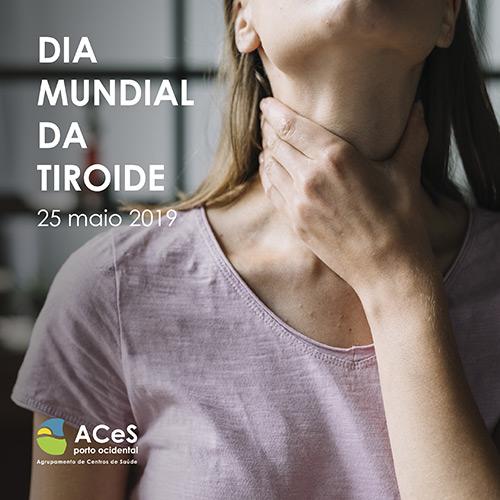 Dia Mundial da Tiroide 2019