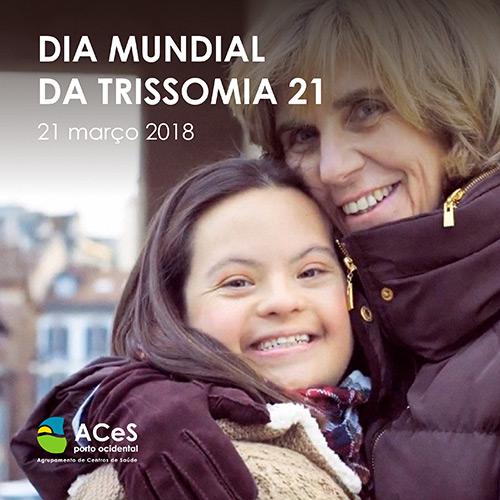 Dia Mundial da Trissomia 21 2018