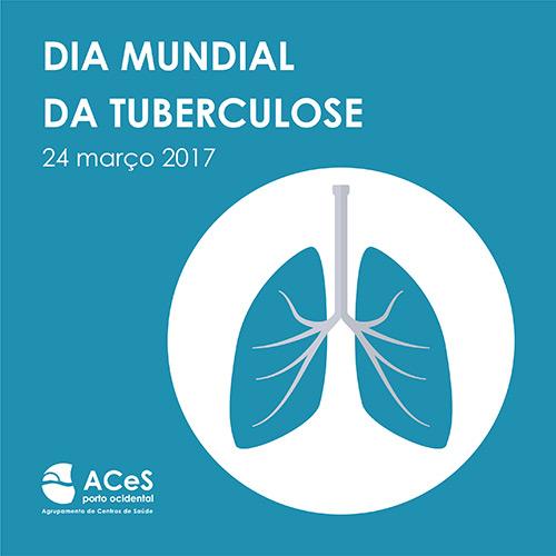 Dia Mundial da Tuberculose 2017