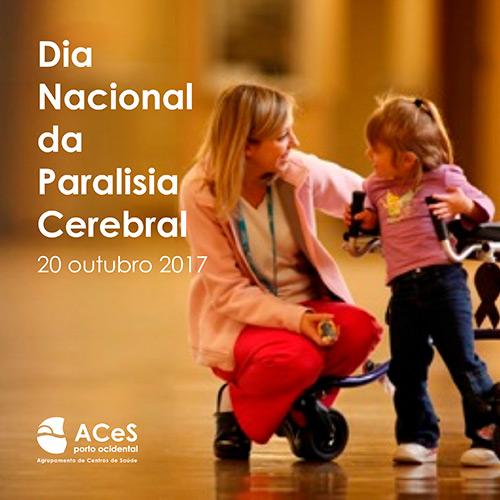 Dia Nacional da Paralisia Cerebral 2017