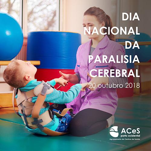 Dia Nacional da Paralisia Cerebral 2018