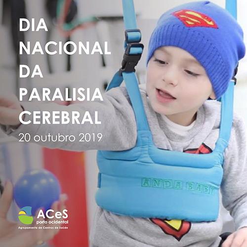 Dia Nacional da Paralisia Cerebral 2019