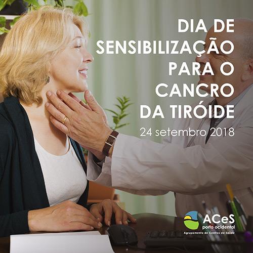 Dia de Sensibilização para o Cancro da Tiróide 2018