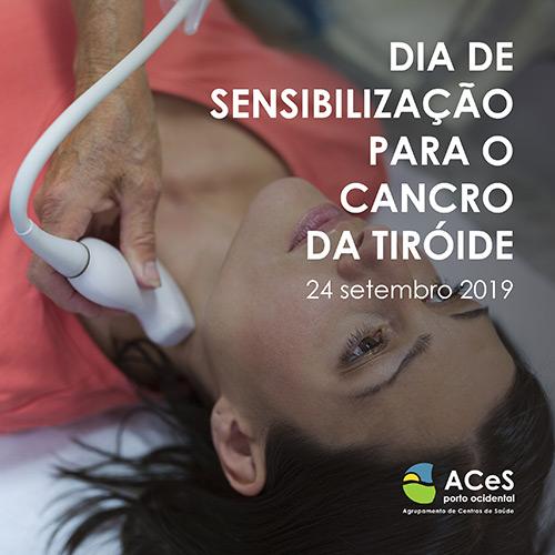 Dia de Sensibilização para o Cancro da Tiróide 2019