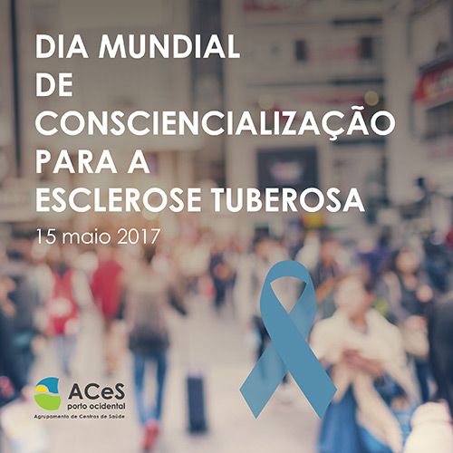 Dia Mundial de Consciencialização para a Esclerose Tuberosa 2017