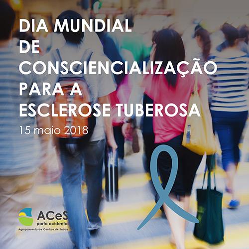 Dia Mundial de Consciencialização para a Esclerose Tuberosa 2018