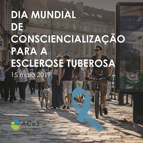 Dia Mundial de Consciencialização para a Esclerose Tuberosa 2019