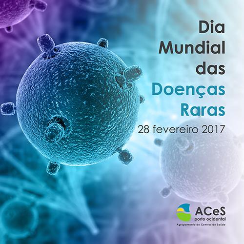 Dia Mundial das Doenças Raras 2017