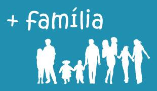 Projeto +Família