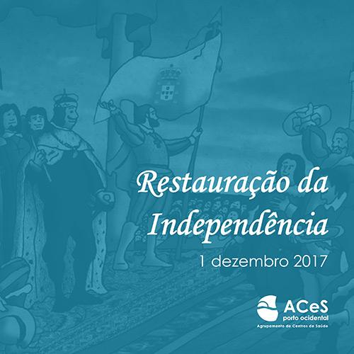 Restauração da Independência 2017