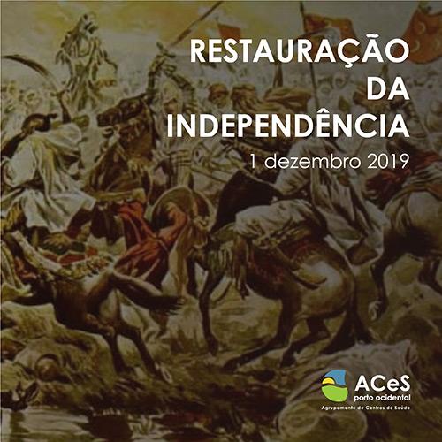 Restauração da Independência 2019